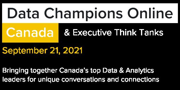 Data Champions Online Canada and Executive Think Tanks Corinium 2021